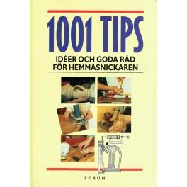 1001 tips - idéer och goda råd för hemmasnickaren