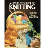 A complete guide to knitting