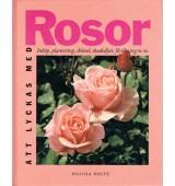 Att lyckas med Rosor