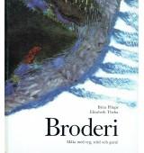 Broderi - Måla med tyg, tråd och garn