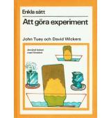 Enkla sätt - Att göra experiment