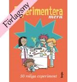 Experimentera mera - 50 roliga experiment