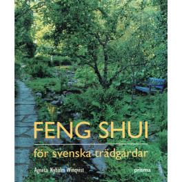 Feng shui för svenska trädgårdar