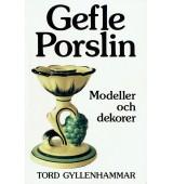 Gefle porslin - Modeller och dekorer