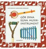 Gör dina egna musikinstrument