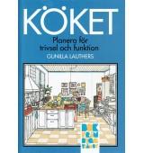 Köket - Planera för trivsel och funktion