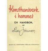 Konsthantverk i hemmet - en handbok