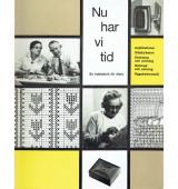 Nu har vi tid - en handarbetsbok för äldre
