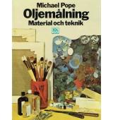 Oljemålning - Material och teknik