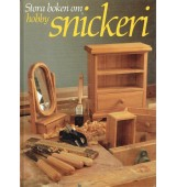Stora boken om hobbysnickeri