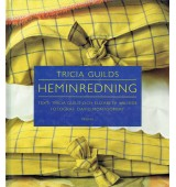 Tricia Guilds Heminredning