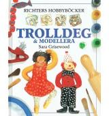 Trolldeg & modellera