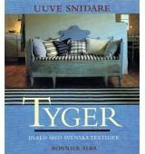 Tyger - Inred med svenska textilier